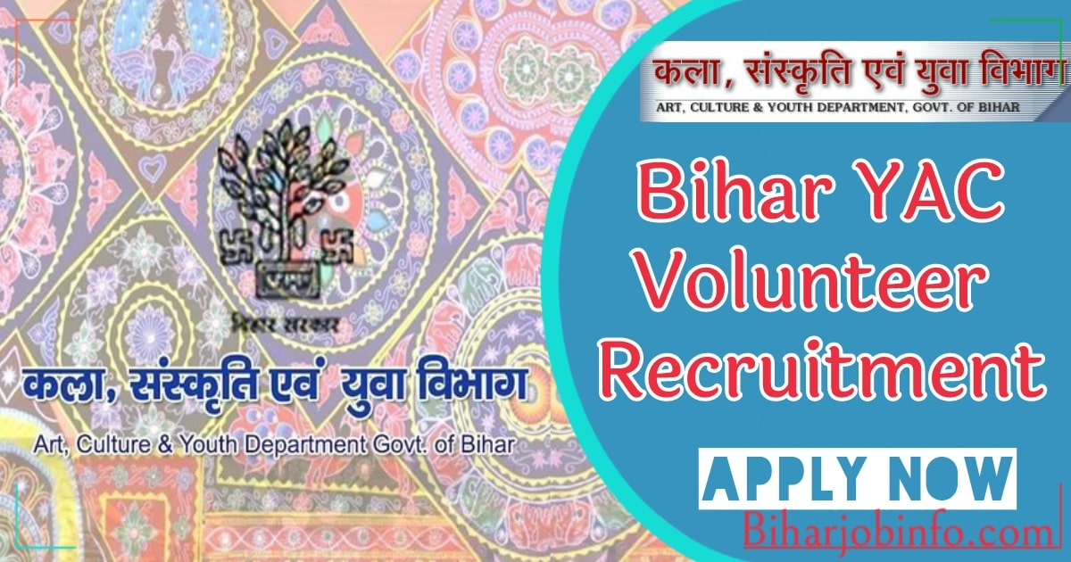 Bihar YAC Volunteer Recruitment