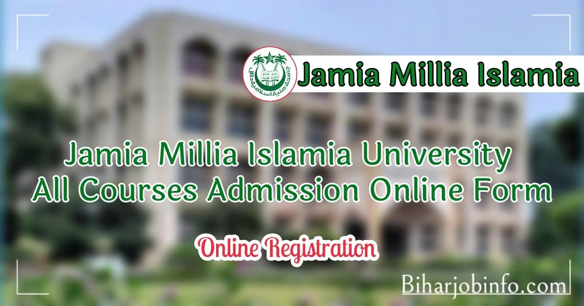 Jamia Millia Islamia Admission Online Form
