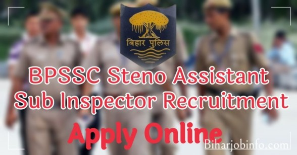 BPSSC Steno Assistant Sub Inspector Recruitment