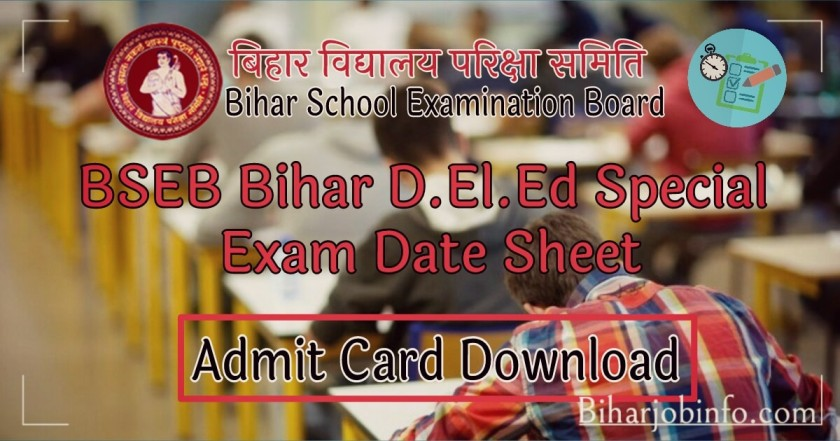 BSEB Bihar DELED Special Exam Date Sheet