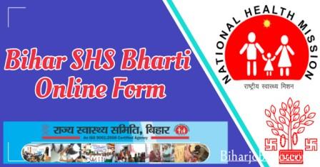 Bihar SHS Bharti Online Form