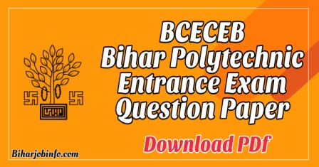 Bihar Polytechnic Entrance Exam Question Paper