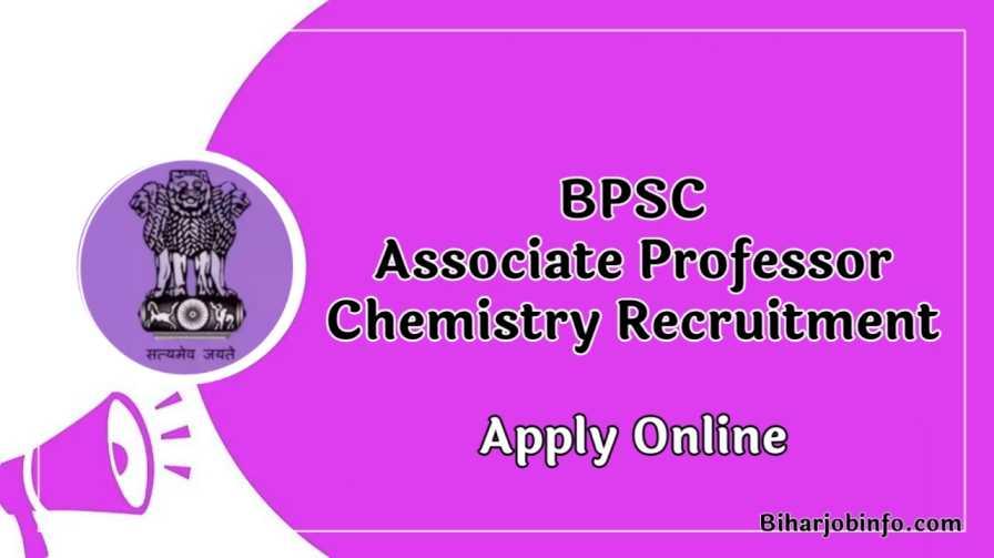 BPSC Associate Professor Chemistry Recruitment