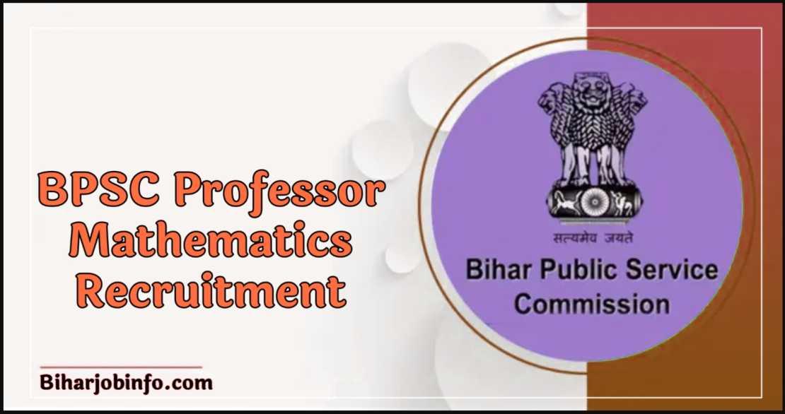 BPSC Professor Mathematics Recruitment
