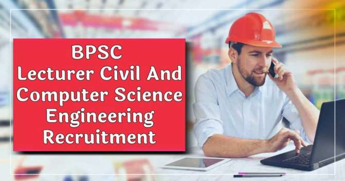 BPSC Lecturer Engineer Receuitment