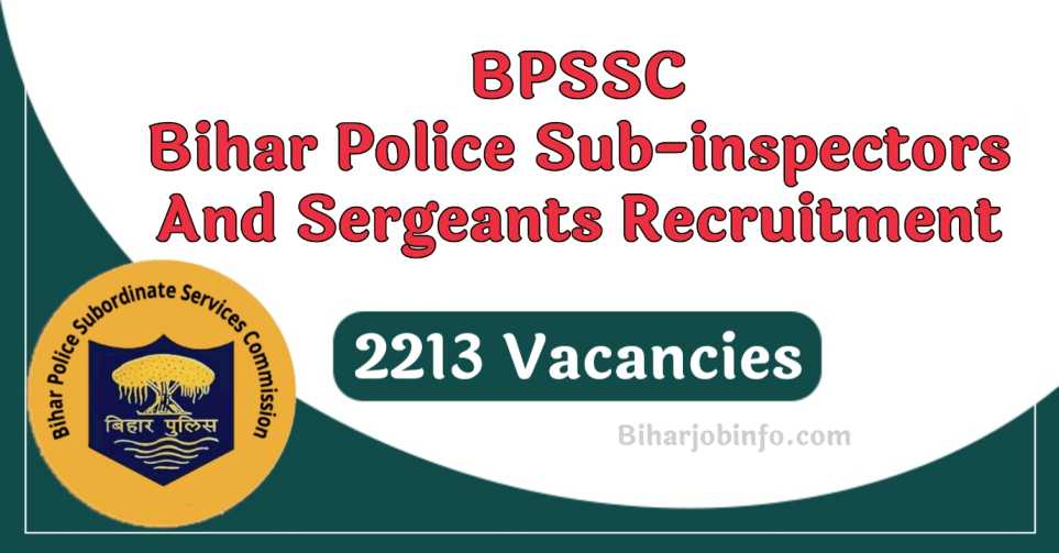 BPSSC Bihar Police Sub Inspectors and Sergeants Recruitment