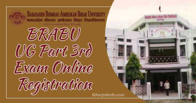 BRABU UG Part 3rd Exam Online Registration