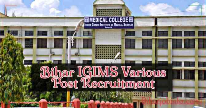 Bihar IGIMS Various Post Recruitment